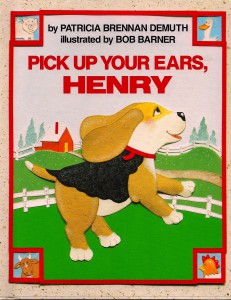 Pick Up Your Ears, Henry Book Cover